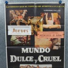 Cine: MUNDO DULCE Y CRUEL. FRANCO PROSPERI, MIKE GUNN. MONDO. AÑO 1983. POSTER ORIGINAL.. Lote 295298958