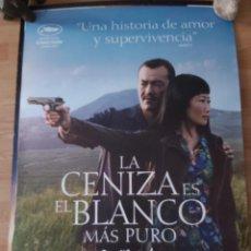 Cine: LA CENIZA ES EL BLANCO MÁS PURO - APROX 70X100 CARTEL ORIGINAL CINE (L94). Lote 295545653