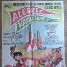 Cine: ALEGRES VACACIONES. POSTER ESTRENO 70X100CM. DIBUJOS ANIMADOS. GARBANCITO, TÍA PEROCHA, QUIRIQUI. Lote 296788348