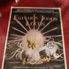 Cine: POSTER ESTAMOS TODOS LOCOS. Lote 296837768