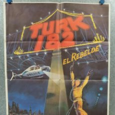 Cine: TURK 182. IMOTHY HUTTON, ROBERT URICH, KIM CATTRALL, ROBERT CULP AÑO 1985. POSTER ORIGINAL. Lote 296843543