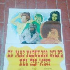 Cine: CARTEL DE CINE 70X 100 APROX MOVIE POSTER VER FOTO EL MAS FABULOSO GOLPE DEL FAR WEST CARMEN SEVILLA. Lote 297029308