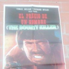 Cine: CARTEL DE CINE 70 100 AP MOVIE POSTER VER FOTO EL PRECIO DE UN HONBRE THE BOUNTY KILLER TOMAS MILIAN. Lote 297033803