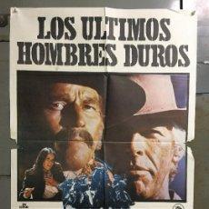 Cine: CDO N365 LOS ULTIMOS HOMBRES DUROS CHARLTON HESTON JAMES COBURN POSTER ORIGINAL 70X100 ESTRENO. Lote 297060318