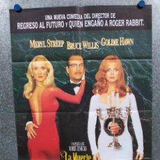 Cine: LA MUERTE OS SIENTA TAN BIEN. MERYL STREEP, GOLDIE HAWN, BRUCE WILLIS. AÑO 1992. POSTER ORIGINAL. Lote 297067683