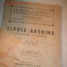 Cine: LA NOVELA SEMANAL CINEMATOGRAFICA -ESPOSA ANONIMA- DE ROY DEL RUTH.. Lote 755290