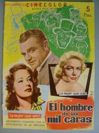 EL HOMBRE DE LAS MIL CARAS JAMES CAGNEY, DOROTHY MALON (Cine - Revistas - Cinecolor)