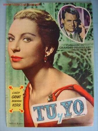 TU Y YO CARY GRANT, DEBORAH KERR (Cine - Revistas - Otros)