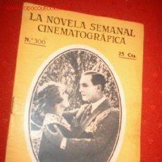 Cine: LA NOVELA SEMANAL CINEMATOGRAFICA Nº 300 LA NUEVA TELEGRAFISTA.. Lote 863771