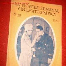 Cine: LA NOVELA SEMANAL CINEMATOGRAFICA Nº197 LA NOCHE DE LA BATALLA. Lote 864017