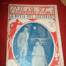 Cine: BIBLIOTECA-FILMS Nº25LA NOVIA DEL LEGIONARIO, POR: ROSKY, CHARLIA. Lote 864073
