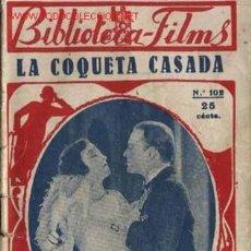Cine: LA COQUETA CASADA = PAULINE FREDERICH = = MAE BUSCH = = CONRAD NAGEL = = CON FOTOS. Lote 4992619