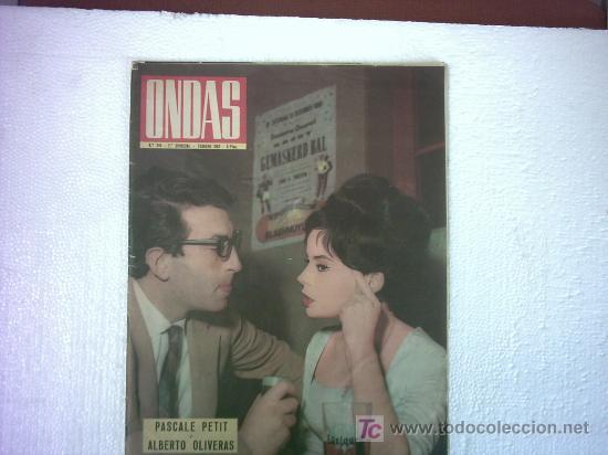 ONDAS Nº 245( AGUSTIN MUÑOZ GRANDES,MUERE EN ALCOY TITO MAS,TINO ROSSI,PASCALE PETIT,MIGUEL POBLET) (Cine - Revistas - Ondas)