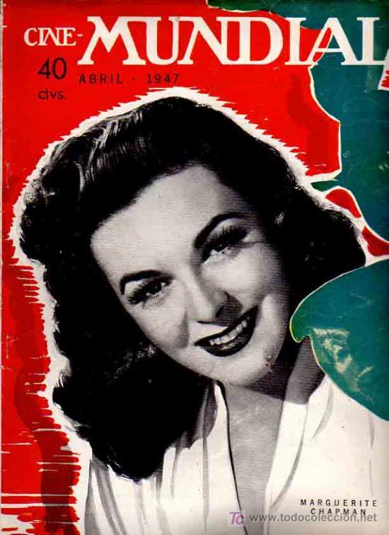 REVISTA CINE MUNDIAL TAPA MARGUERITE CHAPMAN - 1947 (Cine - Revistas - Cine Mundial)