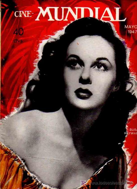 REVISTA CINE MUNDIAL TAPA SUSAN HAYWOR - 1947 (Cine - Revistas - Cine Mundial)