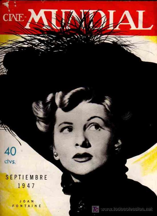 REVISTA CINE MUNDIAL TAPA JOAN FONTAINE - 1947 (Cine - Revistas - Cine Mundial)