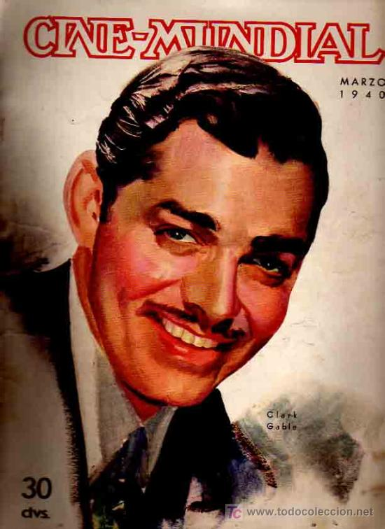REVISTA CINE MUNDIAL TAPA CLARK GLABE - 1940 (Cine - Revistas - Cine Mundial)