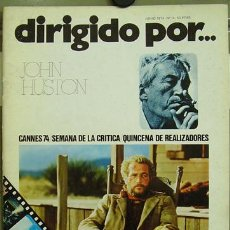 Cine: DIRIGIDO POR... Nº 14 JOHN HUSTON FESTIVAL CANNES 1974. Lote 3968871