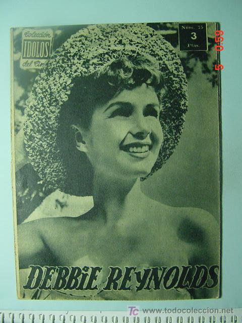 542 DEBBIE REYNOLDS BIOGRAFIA REVISTA CINE CINEMA FILM AÑOS 1950 - MAS EN COSAS&CURIOSAS (Cine - Revistas - Colección ídolos del cine)