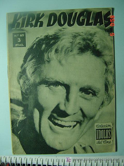 543 KIRK DOUGLAS BIOGRAFIA REVISTA CINE CINEMA FILM AÑOS 1950 - MAS EN COSAS&CURIOSAS (Cine - Revistas - Colección ídolos del cine)