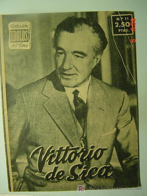 546 VITTORIO DE SICA BIOGRAFIA REVISTA CINE CINEMA FILM AÑOS 1950 - MAS EN COSAS&CURIOSAS (Cine - Revistas - Colección ídolos del cine)