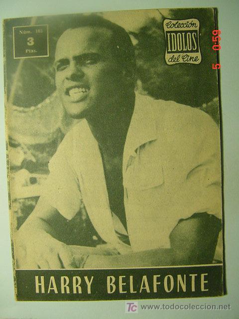 547 HARRY BELAFONTE BIOGRAFIA REVISTA CINE CINEMA FILM AÑOS 1950 - MAS EN COSAS&CURIOSAS (Cine - Revistas - Colección ídolos del cine)
