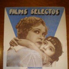 Cine: FILMS SELECTOS, AÑO IV, Nº 136 DE 20/5/33. JEANETTE MAC DONALD, LILIAN HARVEY,FORTS, JASON ROBA. Lote 22601656