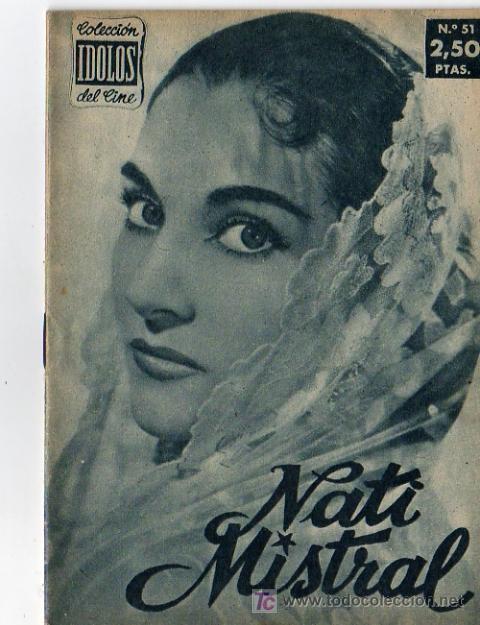COLECCION IDOLOS DEL CINE Nº 51 NATI MISTRAL (Cine - Revistas - Colección ídolos del cine)