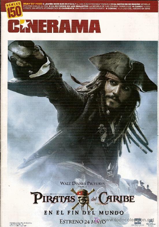 REVISTA 'CINERAMA', Nº 150. MAYO 2007. 'PIRATAS DEL CARIBE 3' DE DISNEY PICTURES EN PORTADA. (Cine - Revistas - Cinerama)