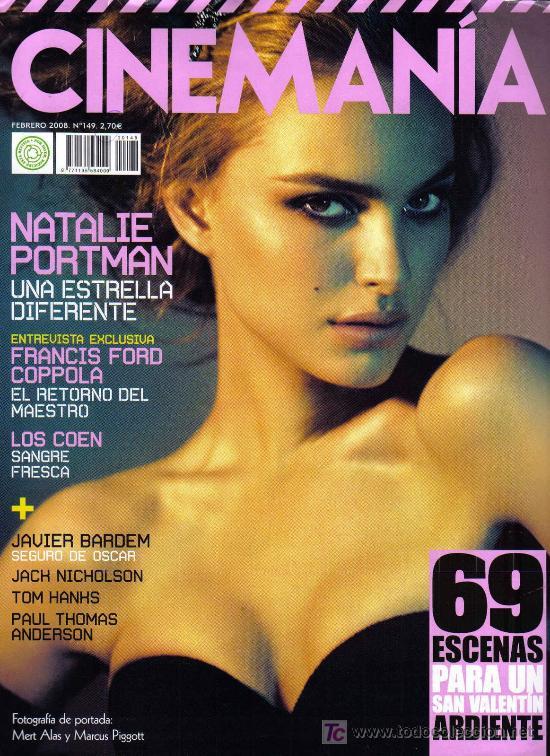 'CINEMANÍA', Nº 149. FEBRERO 2008. NATALIE PORTMAN EN PORTADA. (Cine - Revistas - Cinemanía)