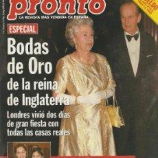 Cine: PRONTO Nº 1334 BODAS DE ORO DE LA REINA DE INGLATERRA. Lote 25977880