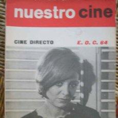 Cine: NUESTRO CINE Nº35. CINE DIRECTO. E.O.C.64. 1964. Lote 27307112