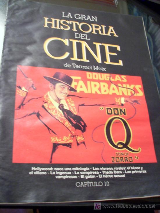 'LA GRAN HISTORIA DEL CINE DE TERENCI MOIX', Nº 10 Y 11 DE LA COLECCIÓN. 2 NÚMEROS UNIDOS. (Cine - Revistas - La Gran Historia del cine)