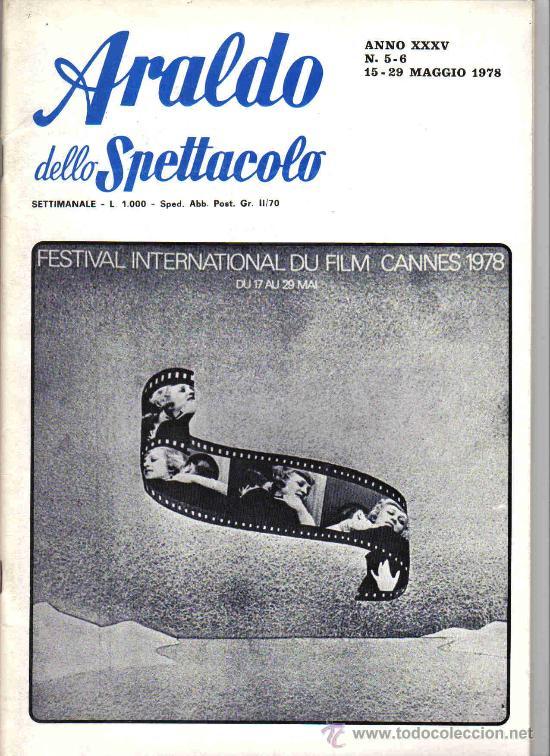 ARALDO DELLO SPETTACOLO - FESTIVAL DE CANNES 1978 REVISTA ITALIANA (Cine - Revistas - Otros)