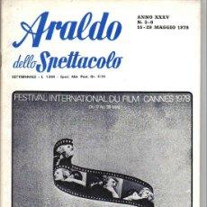 Cine: ARALDO DELLO SPETTACOLO - FESTIVAL DE CANNES 1978 REVISTA ITALIANA. Lote 9253664