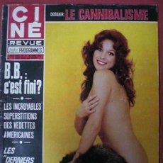 Cine: CINE REVUE Nº 17 - BRIGITTE BARDOT, BETTY HUTTON, POSTER: PIA LINDSTROM, MARC POREL 1973. Lote 9385092
