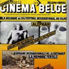 Cine: CINEMA ELGE- LA BELGIQUE 34 FESTIVAL INTERNATIONAL DU FILM REVISTA DEL FESTIVAL CANNES 1981. Lote 9634962