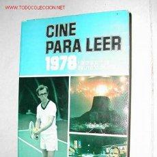 Cine: CINE PARA LEER 1978. HIASTORIA DEL CINE DE ESE AÑO.. Lote 25726392
