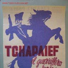 Cine: TCHAPAIEF - EL GUERRILLERO ROJO - ILUSTRADOR RENAU. Lote 97068884