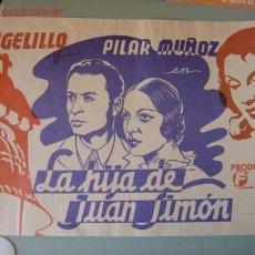 Cine: LA HIJA DE JUAN SIMON - ANGELILLO Y PILAR MUÑOZ. Lote 7563788