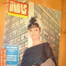 Cinema: REVISTA - ONDAS - MES JULIO AÑO 1964 Nº 279 EN PORTADA MARUJITA DIAZ, CARMEN SEVILLA.. Lote 2817253