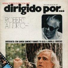 Cine: REVISTA DE CINE DIRIGIDO POR ... Nº 34: ROBERT ALDRICH. ENTREVISTA CON GARCIA SANCHEZ CANNES 76. Lote 27492952