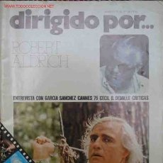 Cine: DIRIGIDO POR... ROBERT ALDRICH Nº34 JUN. 1976. Lote 26262388