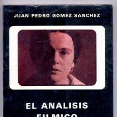 Cine: EL ANÁLISIS FÍLMICO.SEMIOLOGÍA TEXTUAL.2ª PARTE('GRITOS Y SUSURROS' BERGMAN)-J.P.GÓMEZ SÁNCHEZ- CINE. Lote 26613676