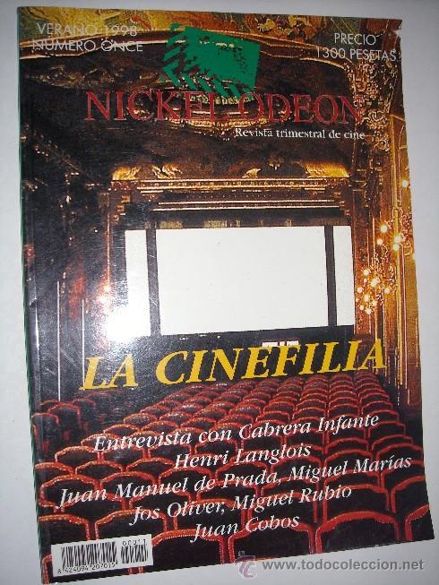 REVISTA TRIMESTRAL NICKELODEON Nº 11 (VERANO 1998): LA CINEFILIA (Cine - Revistas - Nickel Odeon)
