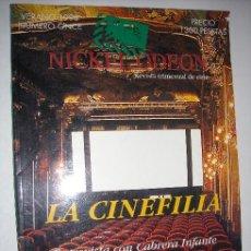 Cine: REVISTA TRIMESTRAL NICKELODEON Nº 11 (VERANO 1998): LA CINEFILIA. Lote 24081732