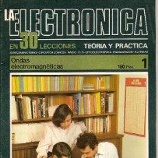 Cine: LA ELECTRONICA EN 30 LECCIONES TEORIA Y PRACTICA Nº 1 ONDAS ELECTROMAGNETICAS BOIXAREU EDITORES. Lote 10211629