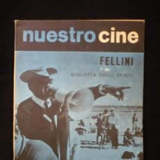 Cine: NUESTRO CINE. FELLINI Y SU GUILIETTA DEGLIS SPIRITI. Nº481966. Lote 13712526