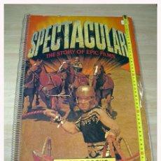 Cine: SPECTACULAR LA HISTORIA DEL CINE EPICO-JOHN CARY -1974 - 44CM X 32CM - IMPRESIONANTES FOTOS.. Lote 26898003