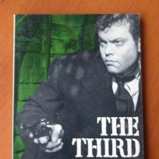Cine: THE THIRD MAN, DE GRAHAM GREENE Y CAROL REED. GUIÓN ORIGINAL DE LA PELÍCULA EN INGLÉS. 1ª EDICIÓN. Lote 27576816